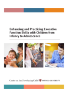 Harvard University_Terrence Narinesingh_Enhancing-and-Practicing-Executive-Function-Skills-with-Children-from-Infancy-to-Adolescence-1