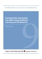 Harvard University_Terrence Narinesingh_Persistent-Fear-and-Anxiety-Can-Affect-Young-Childrens-Learning-and-Development