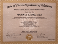 Terrence Narinesingh State of Florida Department of Education Professional Educator Certificate
