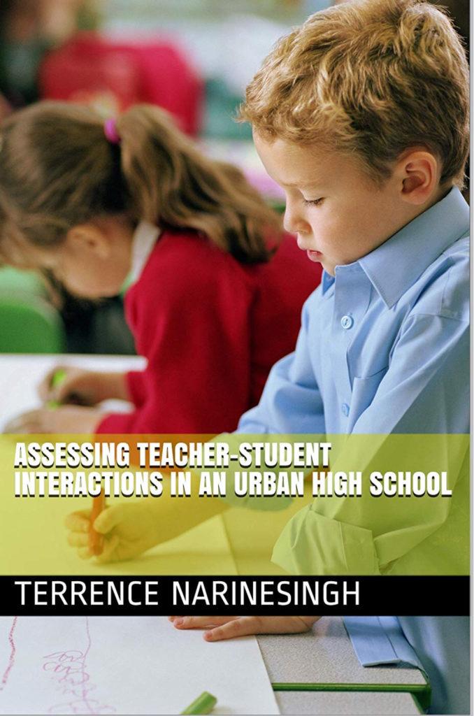 Assessing Teacher Student Interactions in An Urban High School